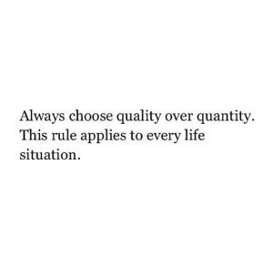 qualityoverquanity